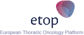 Etop - European Thoracic Oncology Platform
